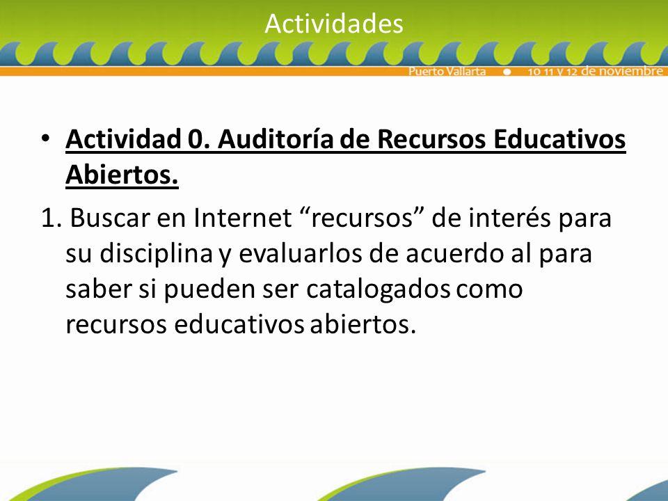 Actividades Actividad 0. Auditoría de Recursos Educativos Abiertos.