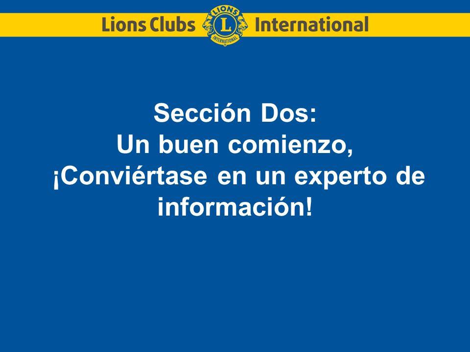 Sección Dos: Un buen comienzo, ¡Conviértase en un experto de información!