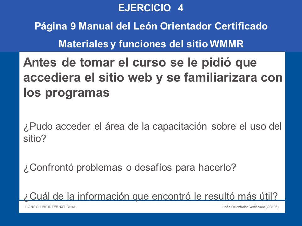 EJERCICIO 4 Página 9 Manual del León Orientador Certificado. Materiales y funciones del sitio WMMR.