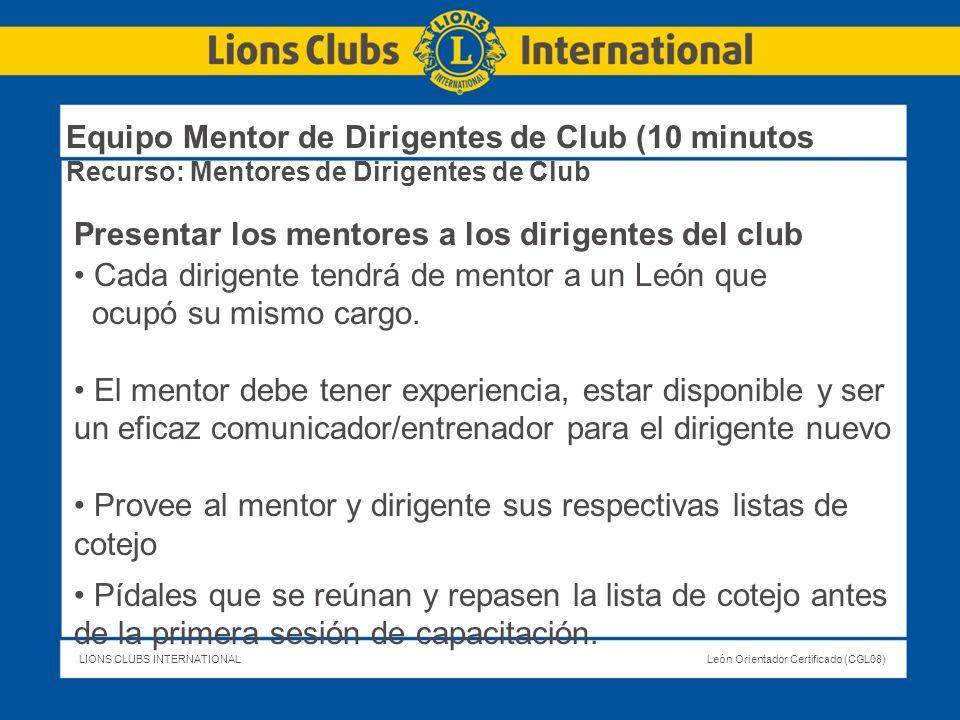 Equipo Mentor de Dirigentes de Club (10 minutos Recurso: Mentores de Dirigentes de Club