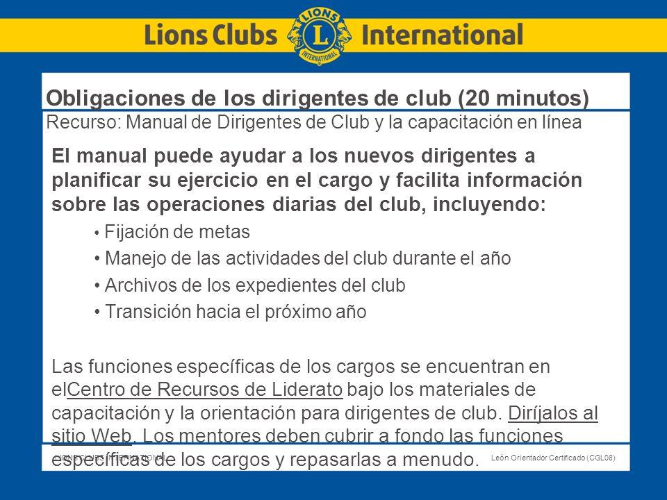 Obligaciones de los dirigentes de club (20 minutos) Recurso: Manual de Dirigentes de Club y la capacitación en línea