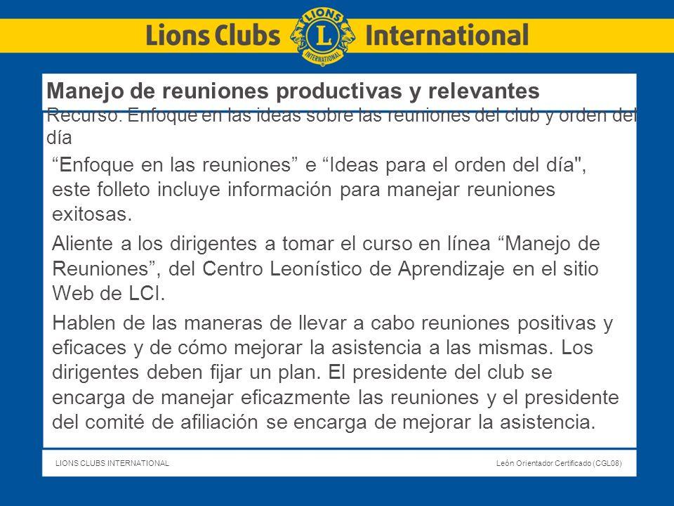 Manejo de reuniones productivas y relevantes Recurso: Enfoque en las ideas sobre las reuniones del club y orden del día