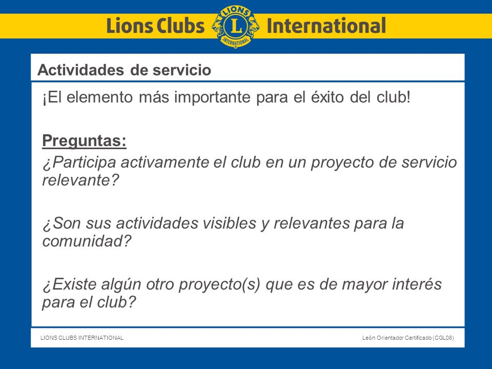 ¡El elemento más importante para el éxito del club! Preguntas: