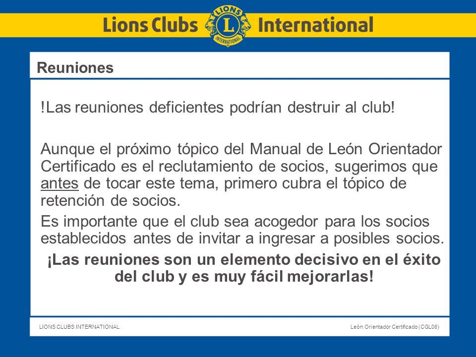 !Las reuniones deficientes podrían destruir al club!