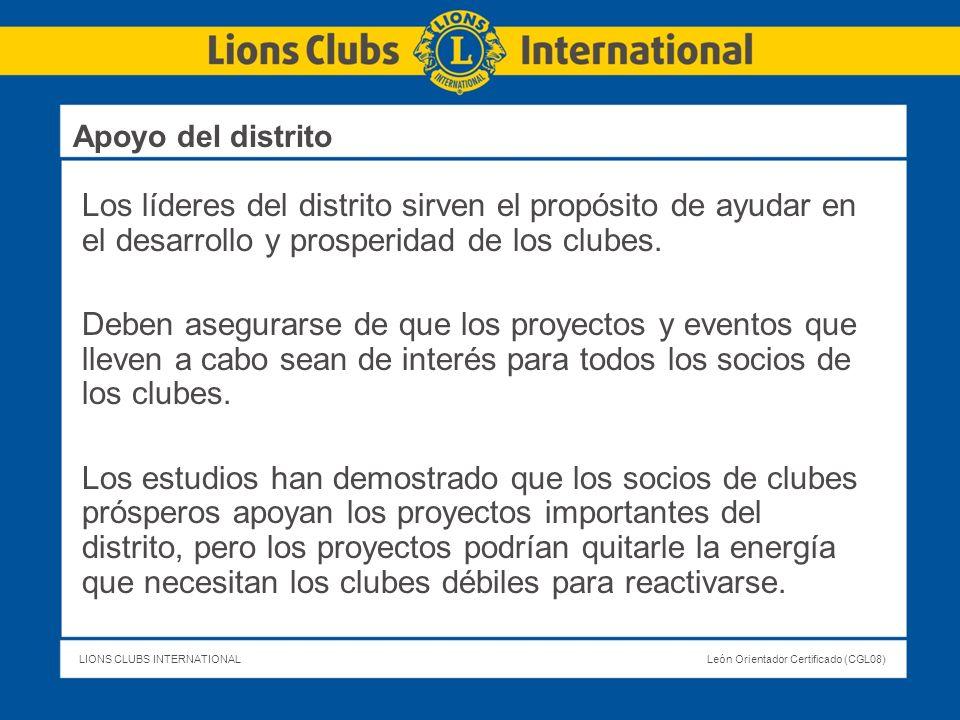 Apoyo del distrito Los líderes del distrito sirven el propósito de ayudar en el desarrollo y prosperidad de los clubes.