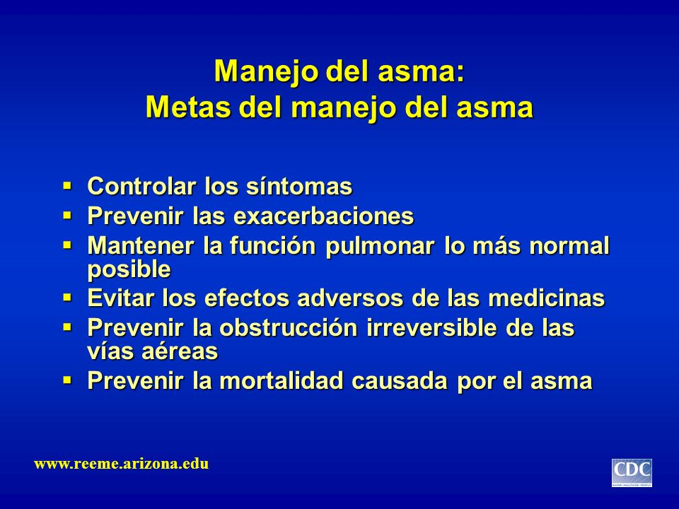 Manejo del asma: Metas del manejo del asma