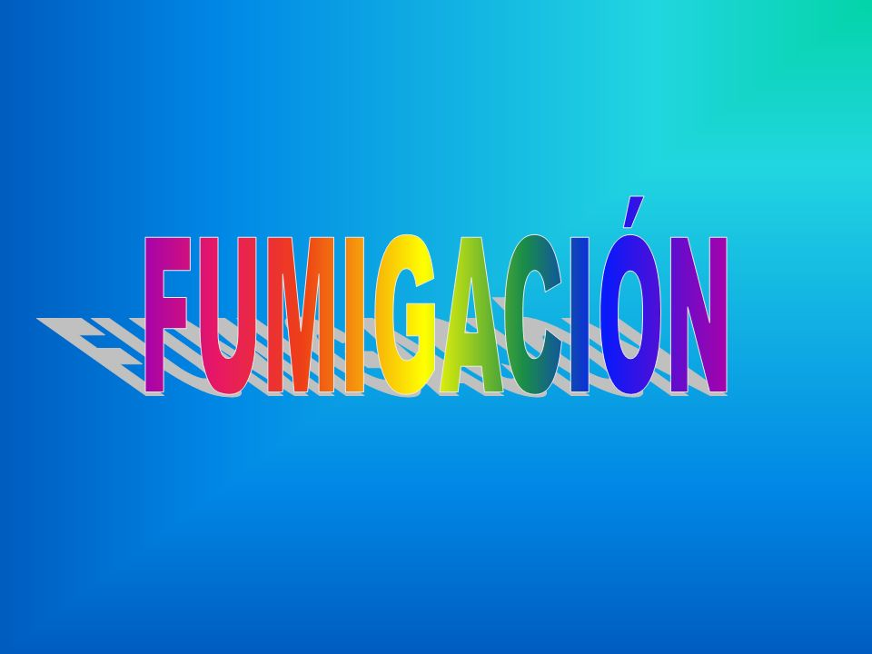 FUMIGACIÓN