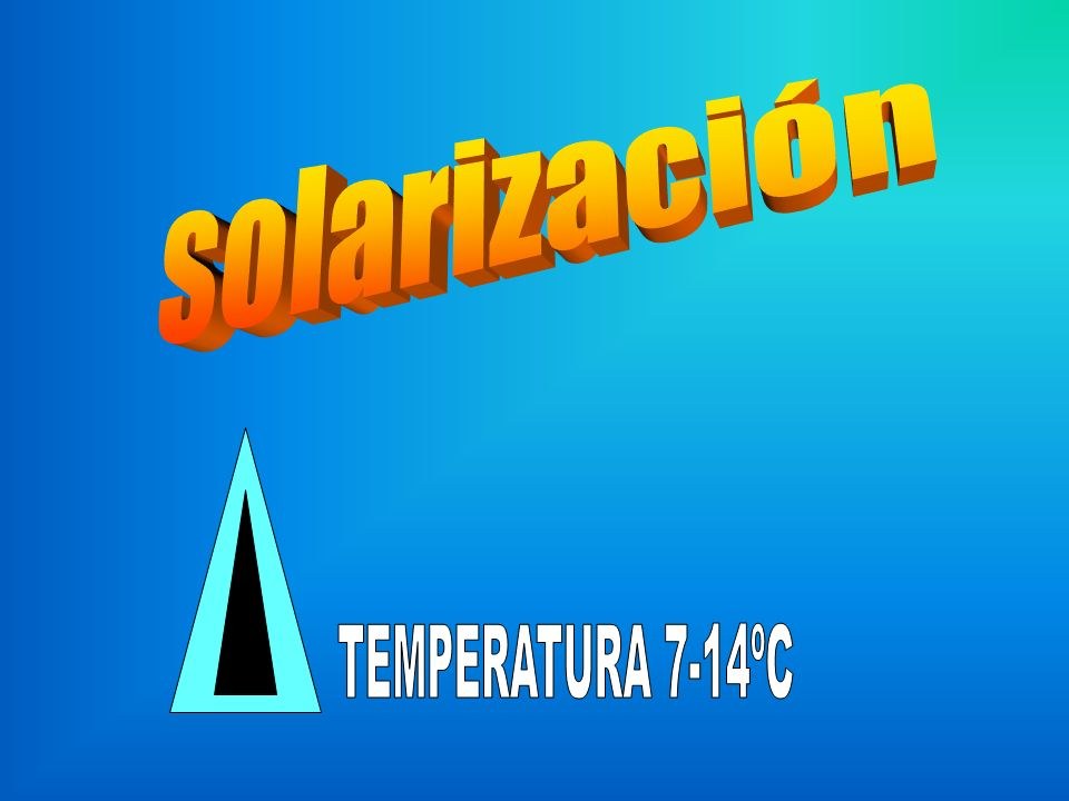 solarización TEMPERATURA 7-14ºC