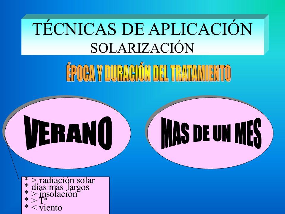 TÉCNICAS DE APLICACIÓN SOLARIZACIÓN