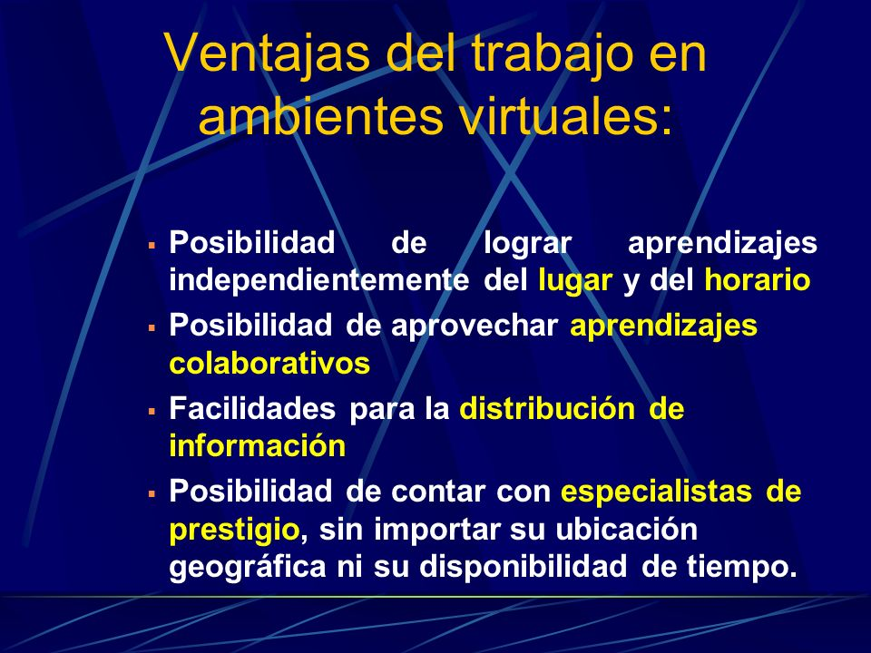 Ventajas del trabajo en ambientes virtuales: