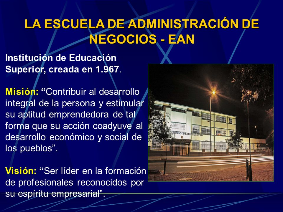 LA ESCUELA DE ADMINISTRACIÓN DE NEGOCIOS - EAN