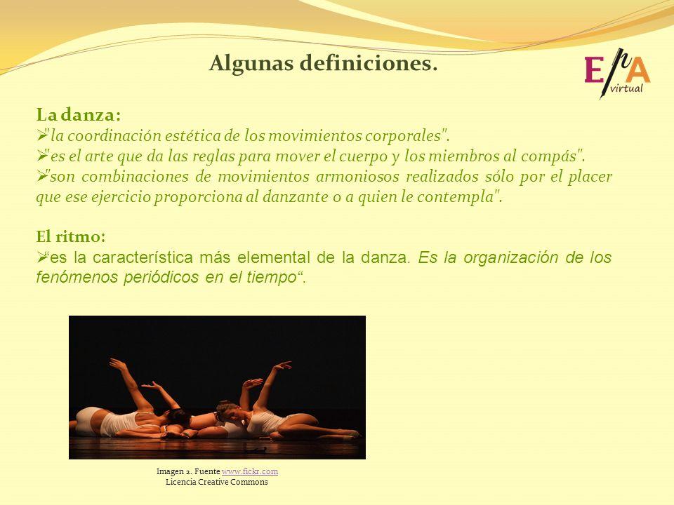 Algunas definiciones. La danza: