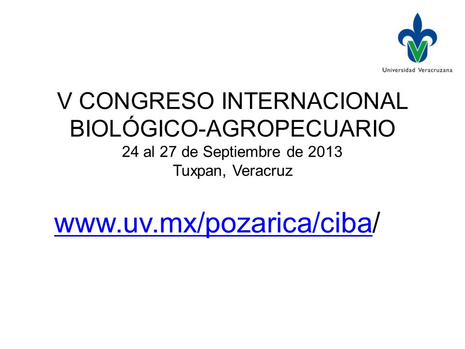 V CONGRESO INTERNACIONAL BIOLÓGICO-AGROPECUARIO