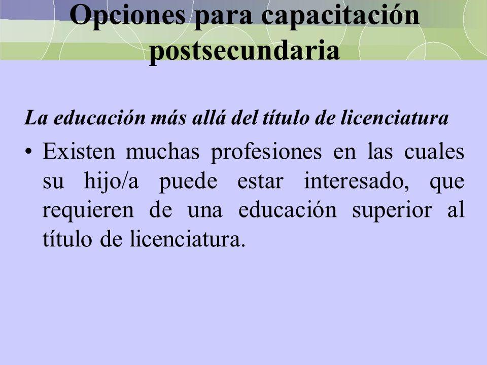 Opciones para capacitación postsecundaria