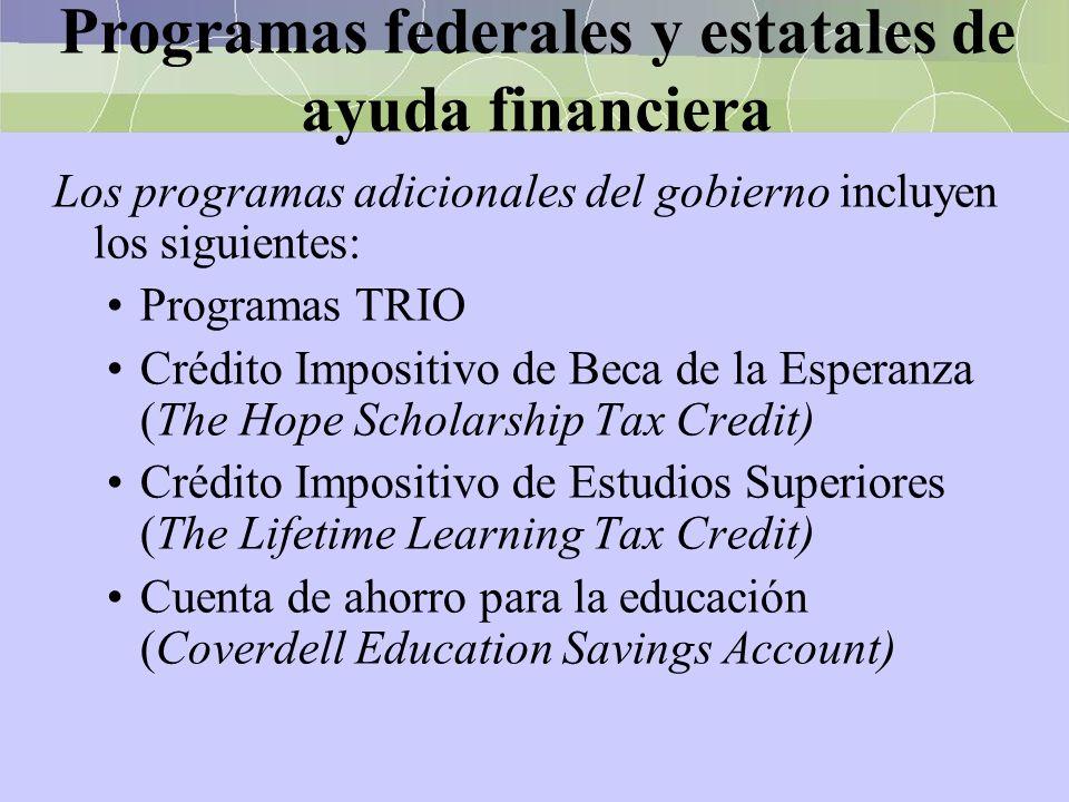 Programas federales y estatales de ayuda financiera