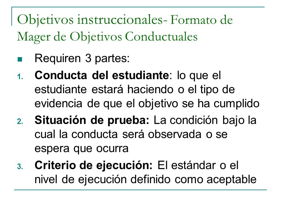 Objetivos instruccionales- Formato de Mager de Objetivos Conductuales