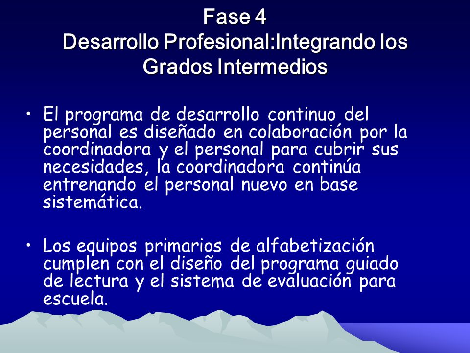 Fase 4 Desarrollo Profesional:Integrando los Grados Intermedios