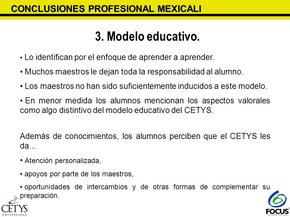 3. Modelo educativo. CONCLUSIONES PROFESIONAL MEXICALI