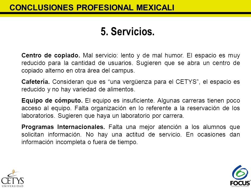 5. Servicios. CONCLUSIONES PROFESIONAL MEXICALI