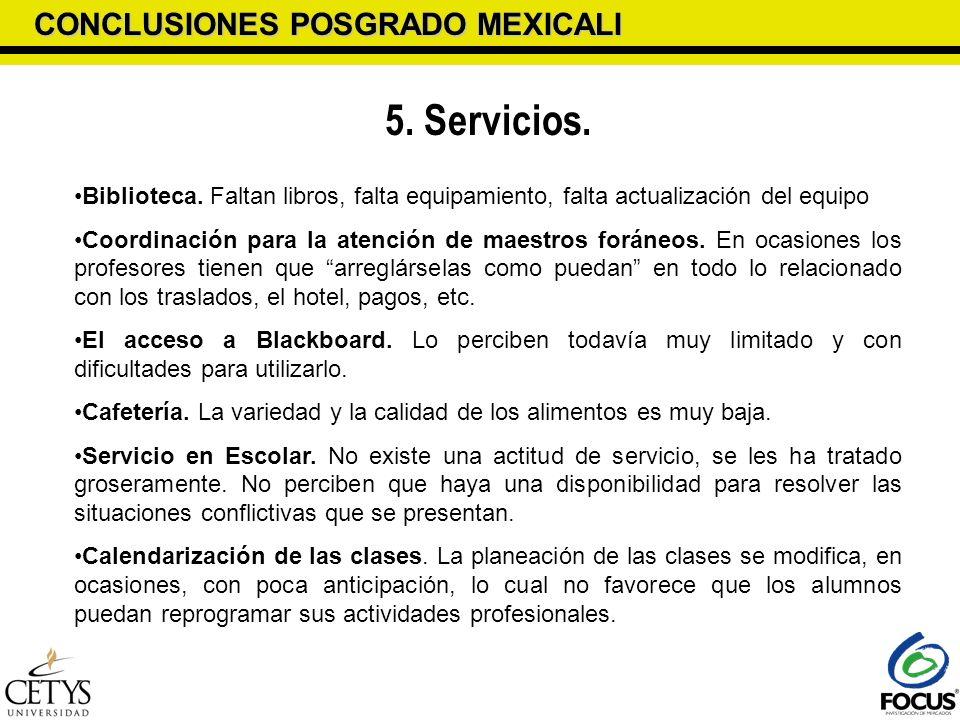 5. Servicios. CONCLUSIONES POSGRADO MEXICALI