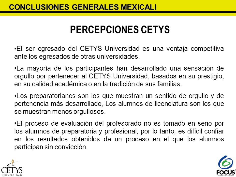 PERCEPCIONES CETYS CONCLUSIONES GENERALES MEXICALI
