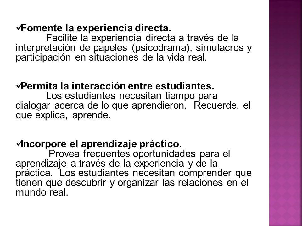 Fomente la experiencia directa.