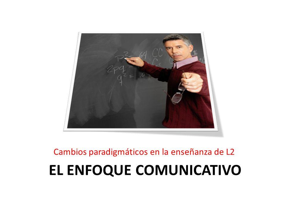El enfoque comunicativo
