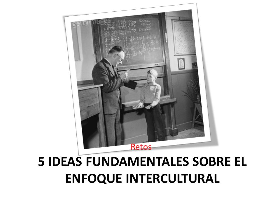 5 ideas fundamentales sobre el enfoque intercultural