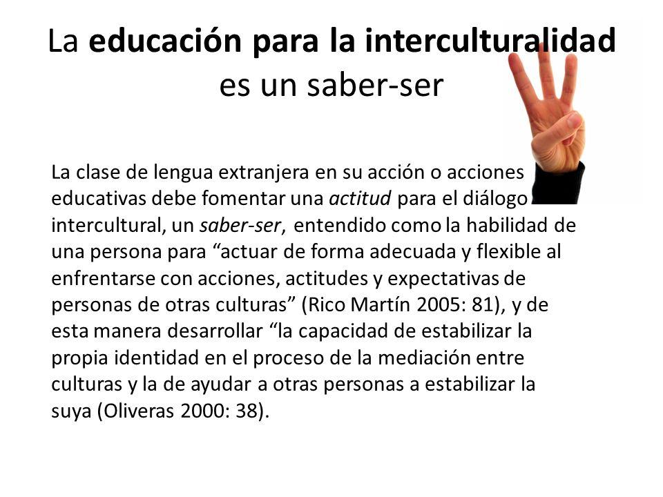 La educación para la interculturalidad es un saber-ser