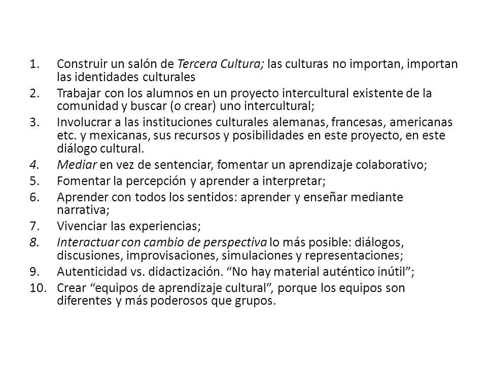 Construir un salón de Tercera Cultura; las culturas no importan, importan las identidades culturales