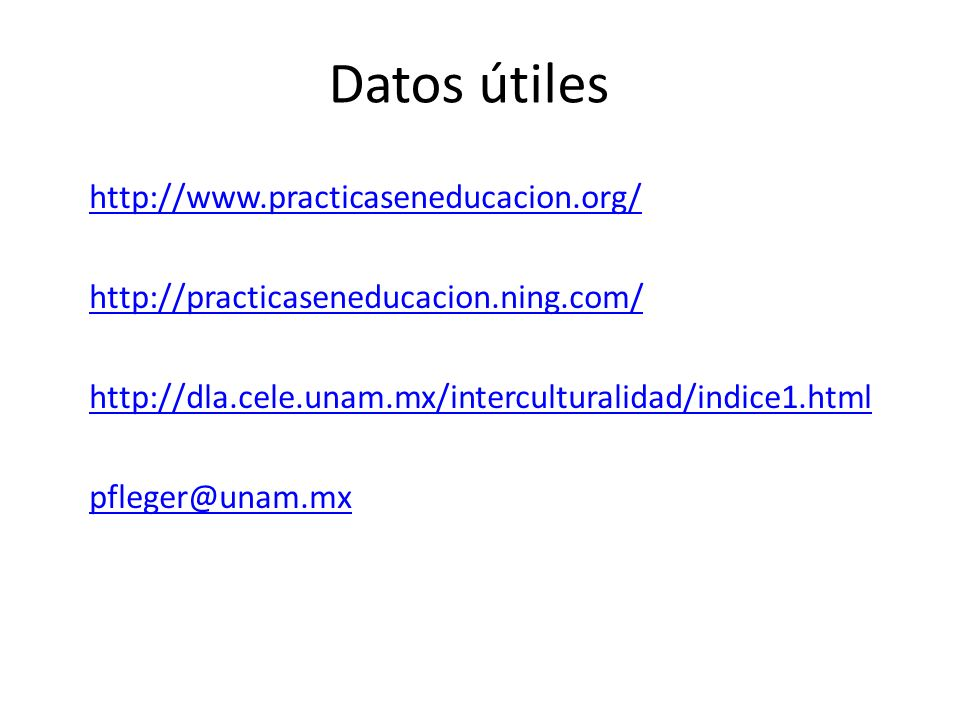 Datos útiles http://www.practicaseneducacion.org/