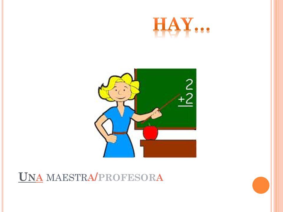 Una maestra/profesora