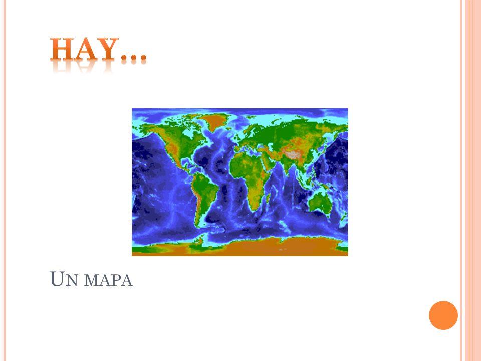 Hay… Un mapa