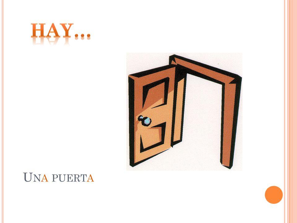 Hay… Una puerta