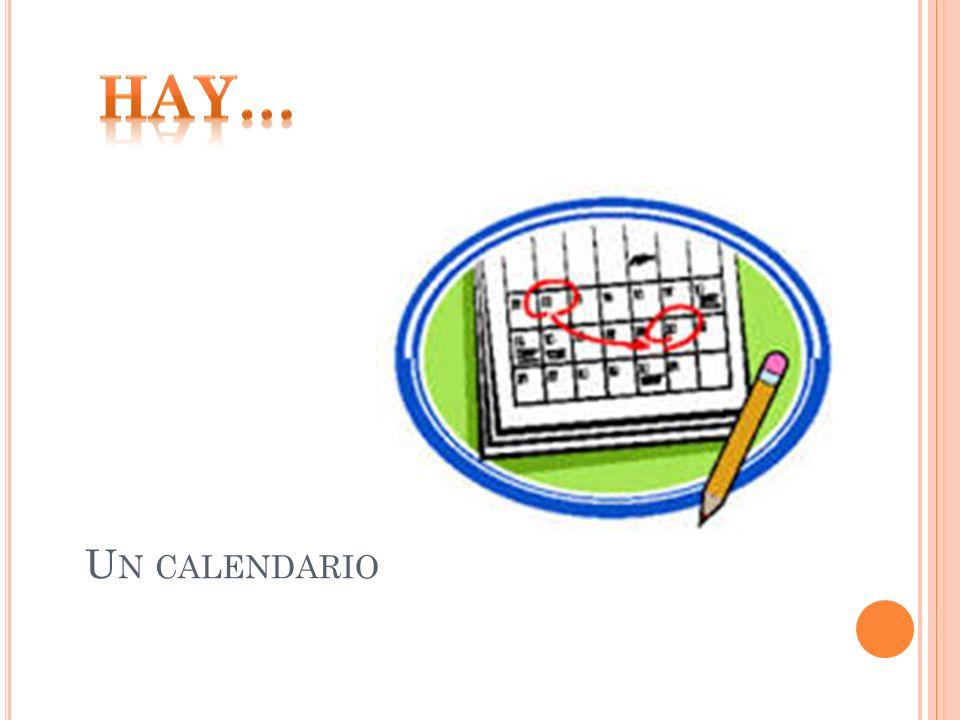 Hay… Un calendario