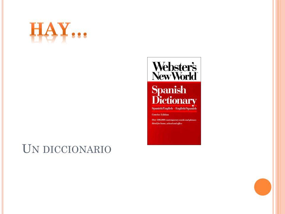 Hay… Un diccionario