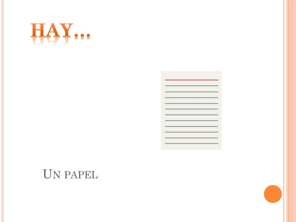 Hay… Un papel