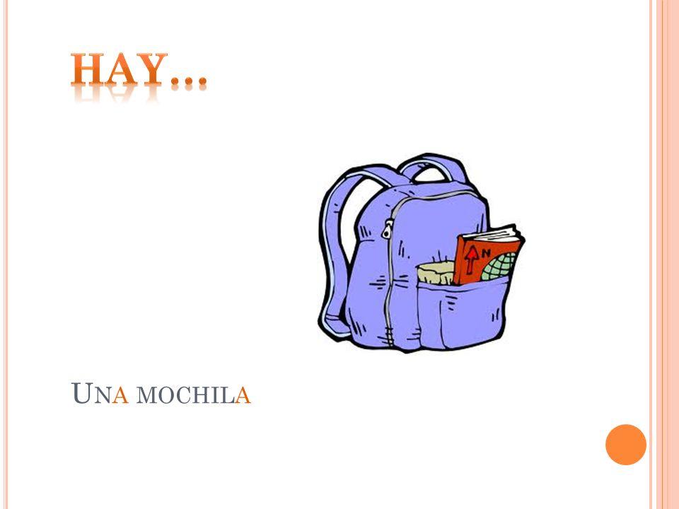 Hay… Una mochila