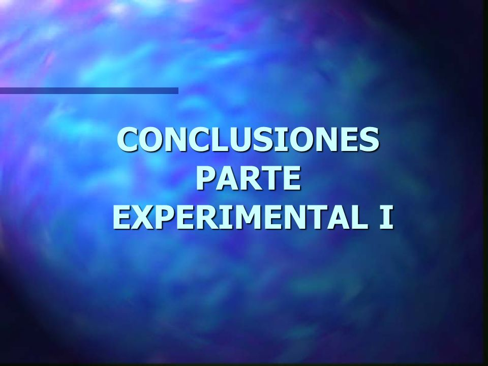CONCLUSIONES PARTE EXPERIMENTAL I