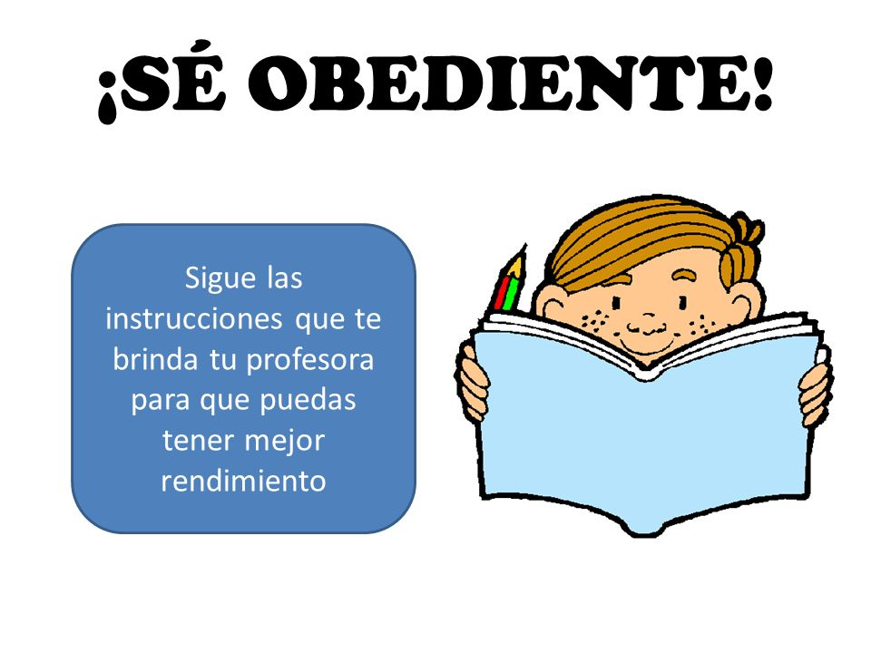 ¡SÉ OBEDIENTE.