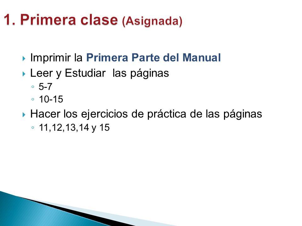 1. Primera clase (Asignada)