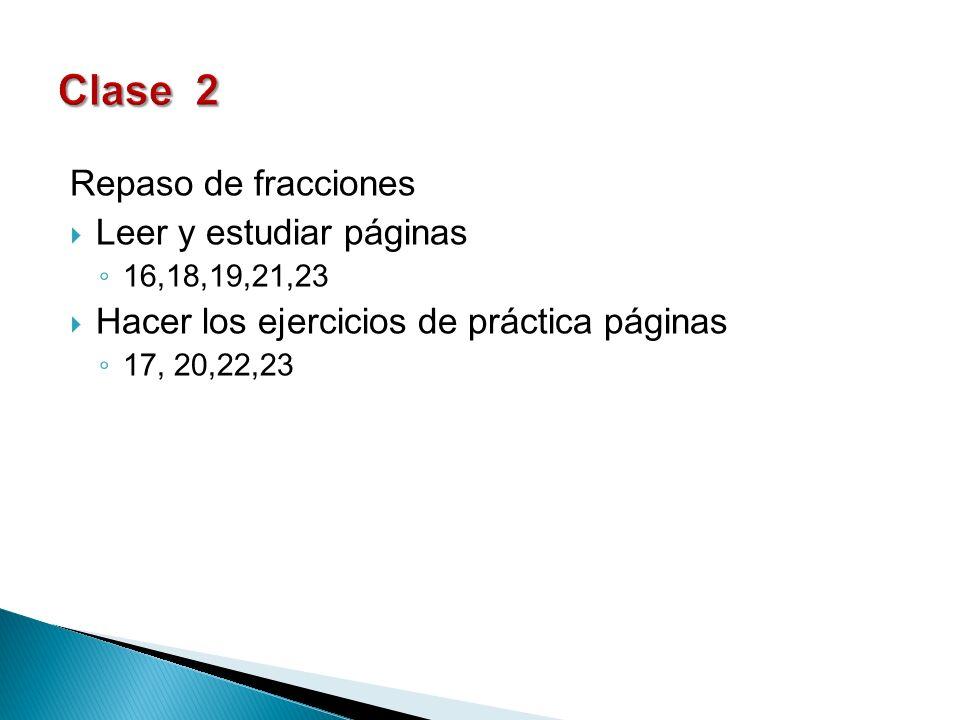 Clase 2 Repaso de fracciones Leer y estudiar páginas
