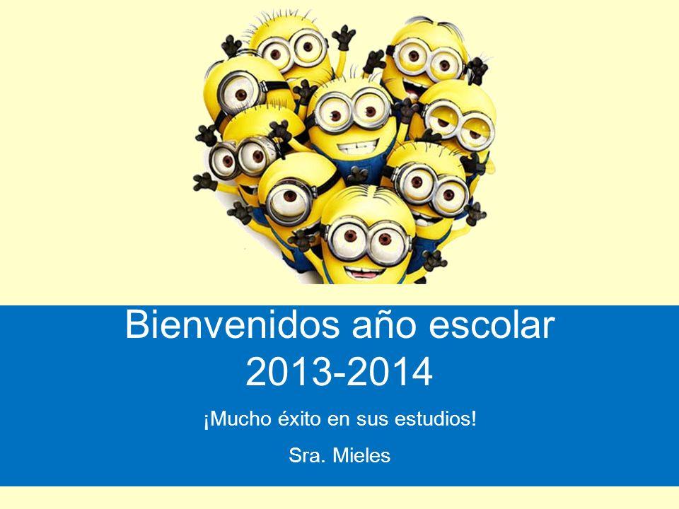 Bienvenidos año escolar 2013-2014