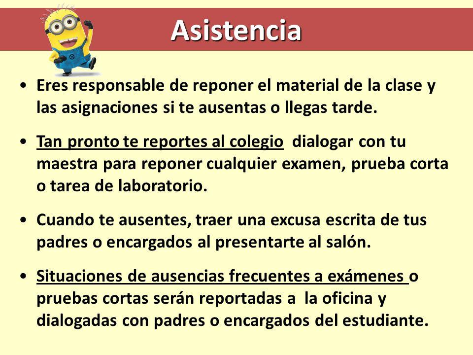 Asistencia Eres responsable de reponer el material de la clase y las asignaciones si te ausentas o llegas tarde.