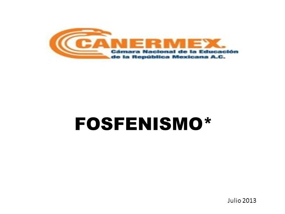 FOSFENISMO* Julio 2013