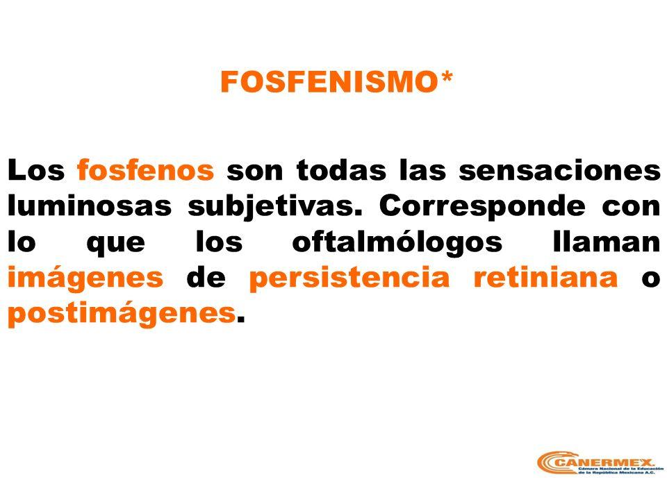 FOSFENISMO*