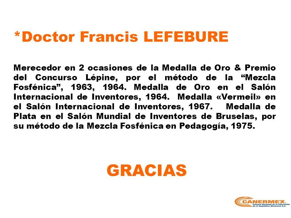 GRACIAS *Doctor Francis LEFEBURE