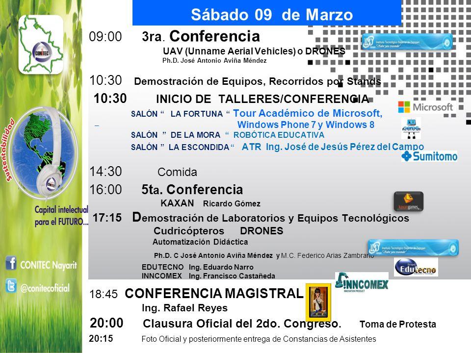 Sábado 09 de Marzo 10:30 INICIO DE TALLERES/CONFERENCIA