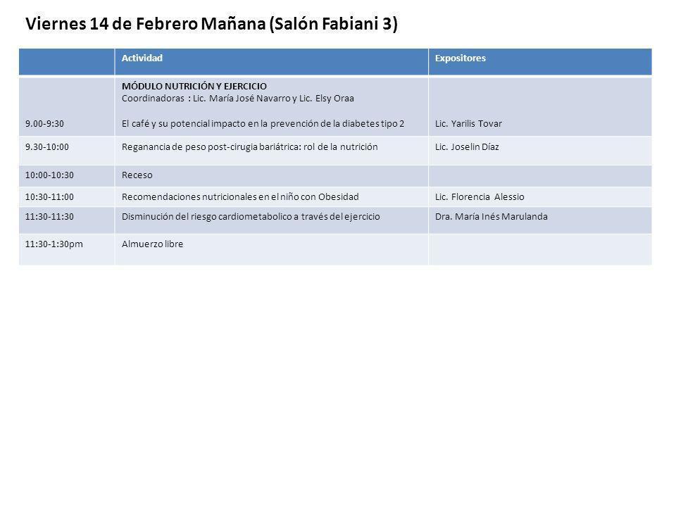 Viernes 14 de Febrero Mañana (Salón Fabiani 3)