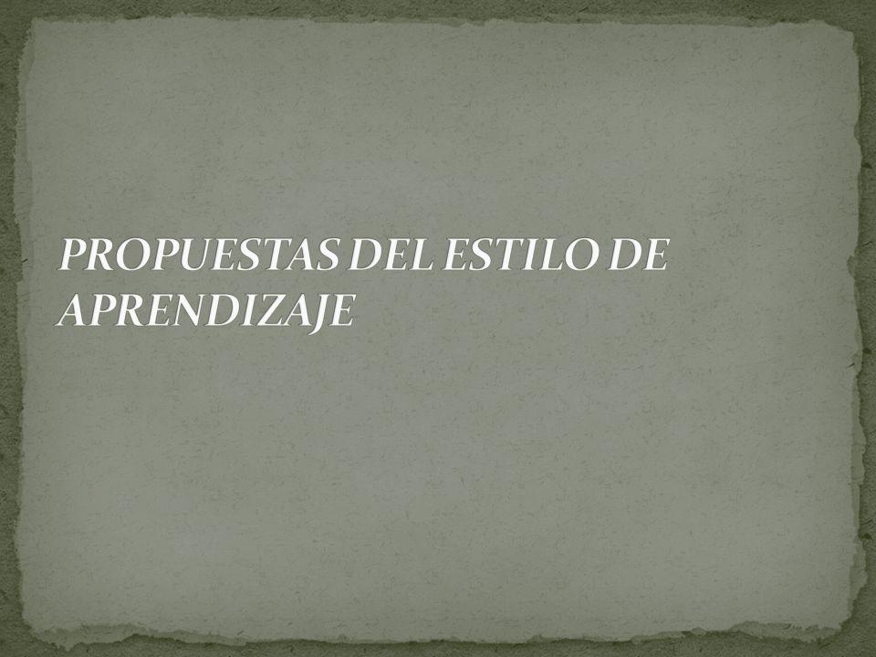 PROPUESTAS DEL ESTILO DE APRENDIZAJE